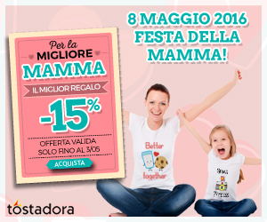 Festa della Mamma 26/04/16 - 3/05/16 300x250 Rectangle